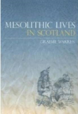 Mesolithic Lives in Scotland (BOK)