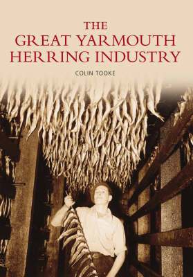 The Great Yarmouth Herring Industry (BOK)