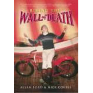 Riding the Wall of Death (BOK)
