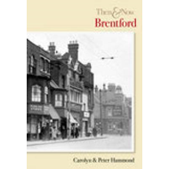 Brentford Then and Now (BOK)