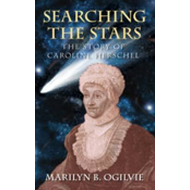 Searching the Stars: The Story of Caroline Herschel (BOK)