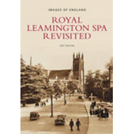Royal Leamington Spa Revisited (BOK)