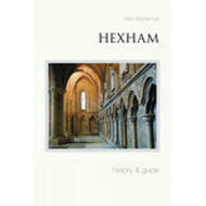 Hexham History and Guide (BOK)