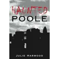 Haunted Poole (BOK)