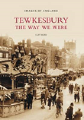 Tewkesbury The Way We Were (BOK)