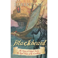 Blackbeard: The Real Pirate of the Caribbean (BOK)