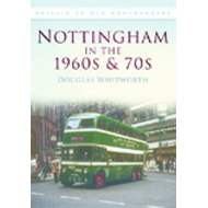 Nottingham in the 1960's and 70's (BOK)