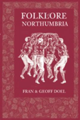 Folklore of Northumbria (BOK)