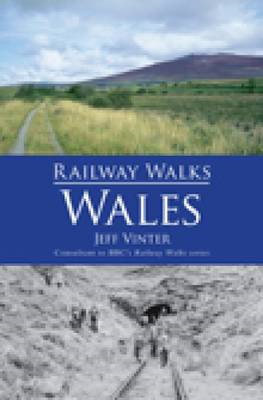 Railway Walks: Wales (BOK)