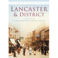 Lancaster and District in Old Photographs (BOK)