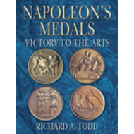 Napoleon's Medals: Victory to the Arts (BOK)
