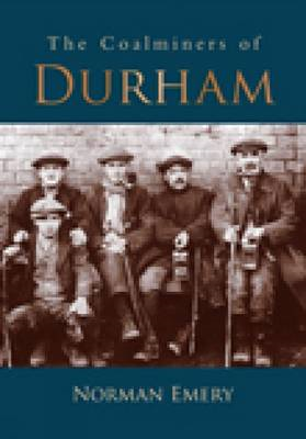 Coalminers of Durham (BOK)