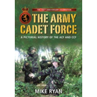 The Army Cadet Force: A 150th Anniversary Commemoration (BOK)