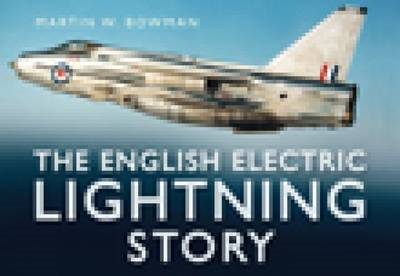 The English Electric Lightning Story (BOK)