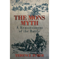 The Mons Myth: A Reassessment of the Battle (BOK)