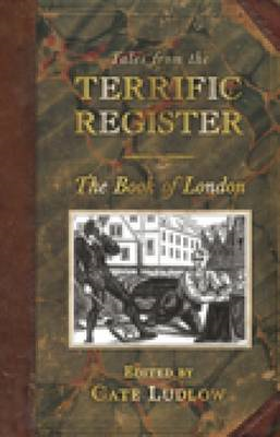 The Book of London: Tales from the Terrific Register (BOK)