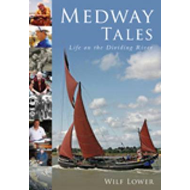 Medway Tales: Life of the Dividing River (BOK)