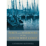 Ports and Harbours of the North-West Coast (BOK)