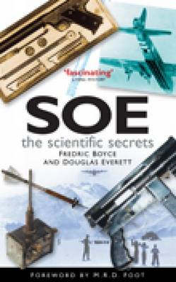SOE: The Scientific Secrets (BOK)