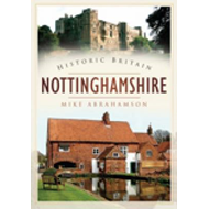 Historic Britain: Nottinghamshire (BOK)