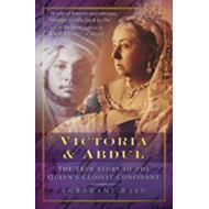 Victoria and Abdul: The True Story of the Queens' Closest Confidant (BOK)
