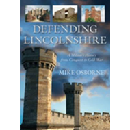 Defending Lincolnshire: A Military History (BOK)