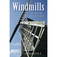 Windmills: A New History (BOK)