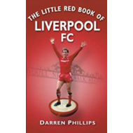 Little Red Book of Liverpool FC (BOK)