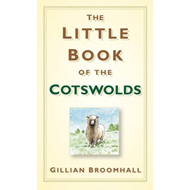 Little Book of the Cotswolds (BOK)