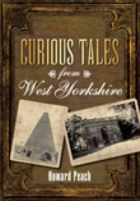 Curious Tales from West Yorkshire (BOK)