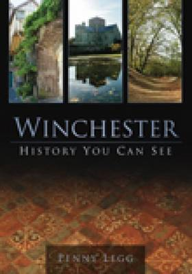 Winchester: History You Can See (BOK)
