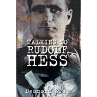 Talking to Rudolf Hess (BOK)