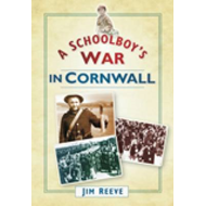 A Schoolboy's War in Cornwall (BOK)