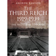 Third Reich 1919-1939: The Nazis' Rise to Power (BOK)