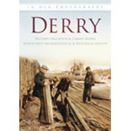 Around Derry in Old Photographs (BOK)