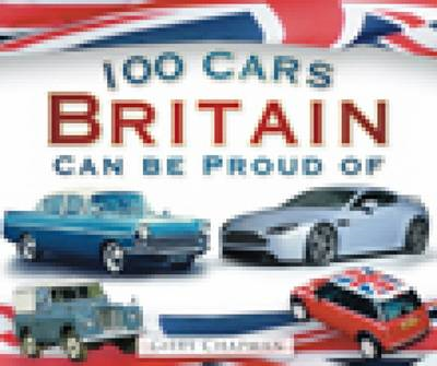 100 Cars Britain Can Be Proud Of (BOK)