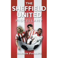 The Sheffield United Miscellany (BOK)