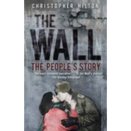 The Wall: the People's Story (BOK)