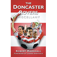 The Doncaster Rovers Miscellany (BOK)