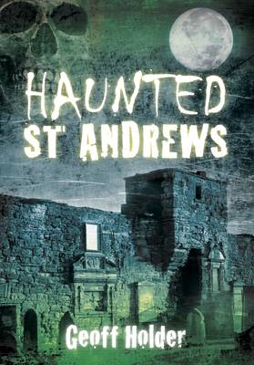 Haunted St Andrews (BOK)