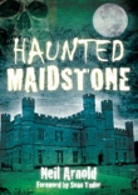 Haunted Maidstone (BOK)