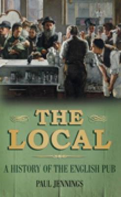 The Local: A History of the English Pub (BOK)