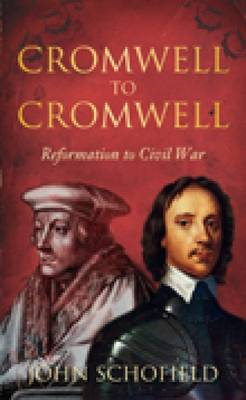 Cromwell to Cromwell: Reformation to Civil War (BOK)