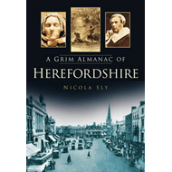 Grim Almanac of Herefordshire (BOK)