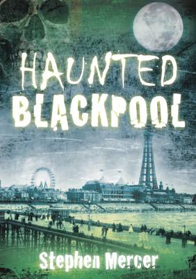 Haunted Blackpool (BOK)