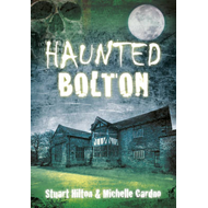 Haunted Bolton (BOK)