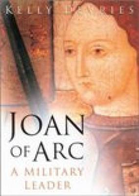 Joan of Arc: A Military Leader (BOK)