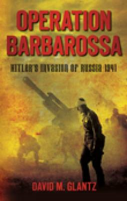 Operation Barbarossa: Hitler's Invasion of Russia 1941 (BOK)
