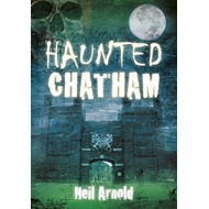 Haunted Chatham (BOK)