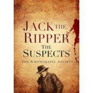 Jack the Ripper: The Suspects (BOK)